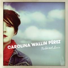 Pärlor och Svin, Carolina Wallin Pérez